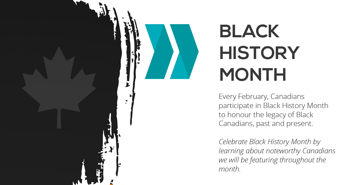 Celebrating Notable Canadians for Black History Month