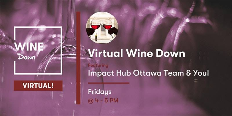 Virtual Wine Down