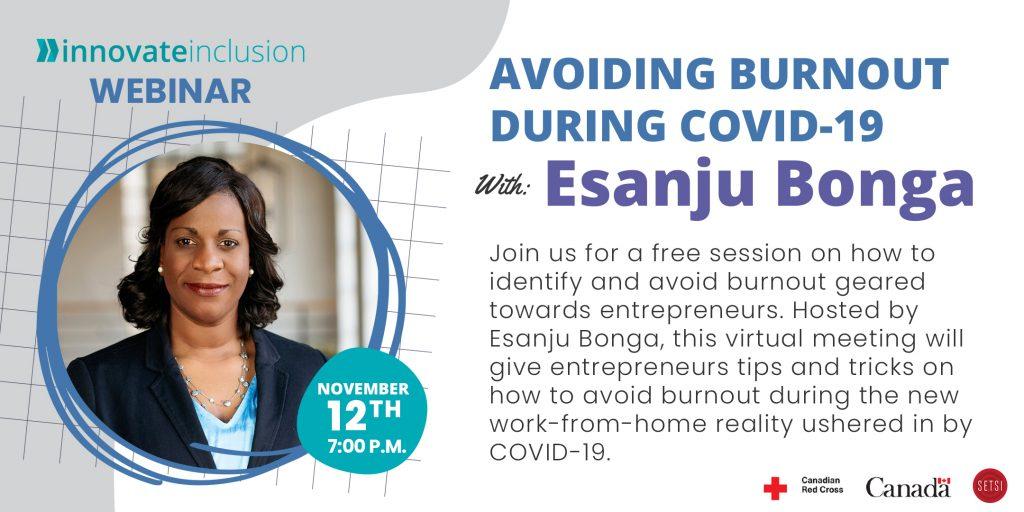 Avoiding Burnout, Esanju Bonga