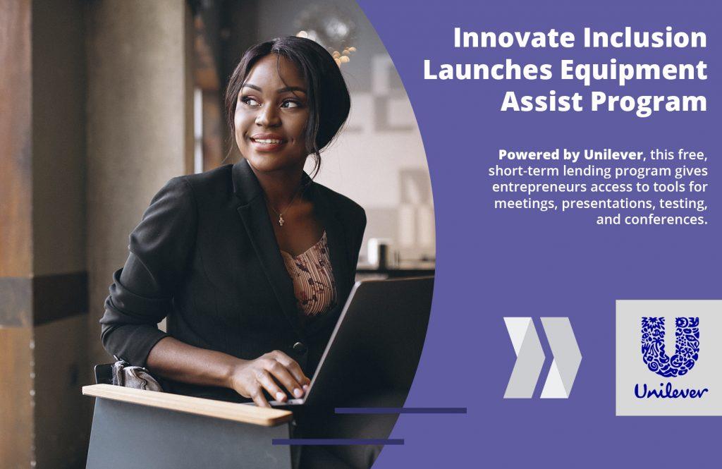 Equipment Lending Program Unilever Canada and Innovate Inclusion